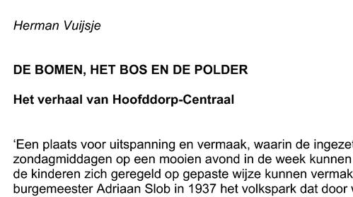 B en W Haarlemmermeer: 'Herman Vuijsje boek laten schrijven over project Hoofddorp Centraal was ambtelijk initiatief'