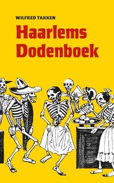 Recensie: Haarlemmer Wilfred Takken debuteert met acht vertellingen over zijn rauwe stad in jaren 80